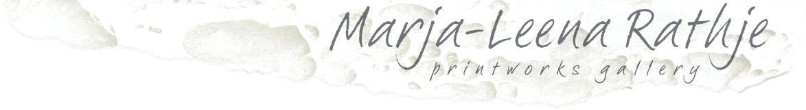 Marja-Leena Rathje Printworks Gallery